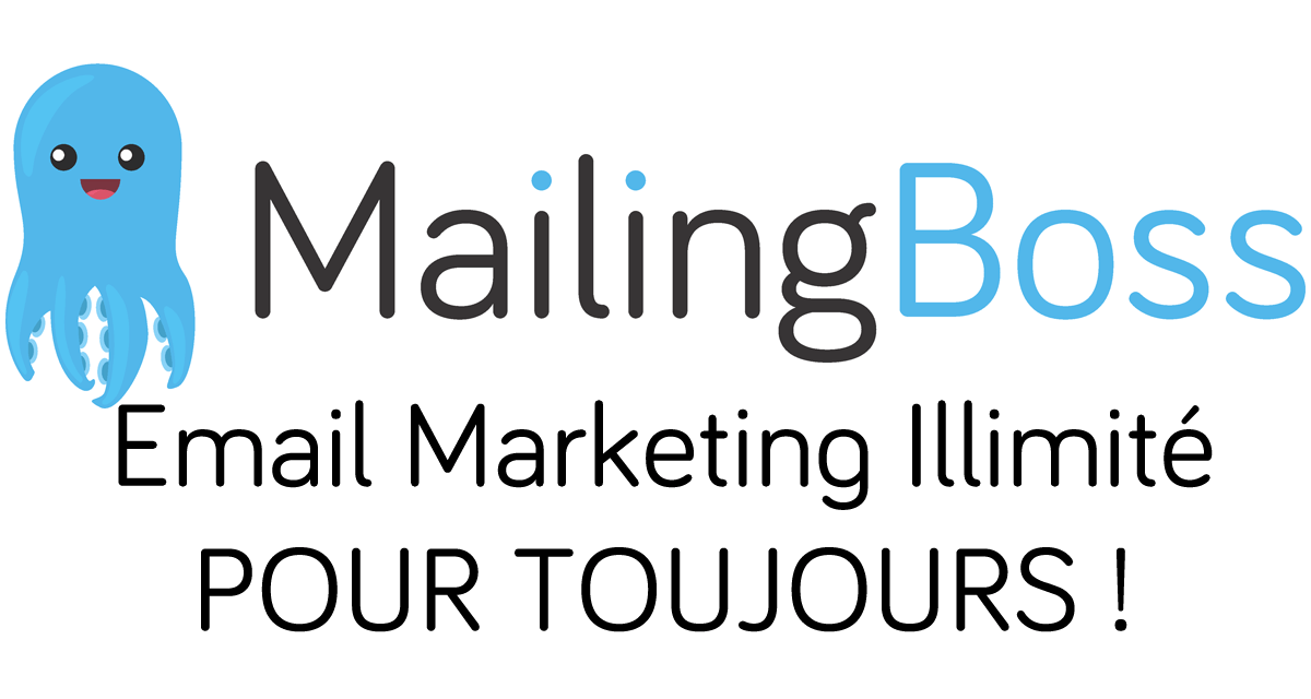 MailingBoss : Email Marketing POUR TOUJOURS !