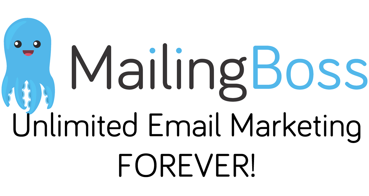 MailingBoss: Unlimited Email Marketing FOREVER!